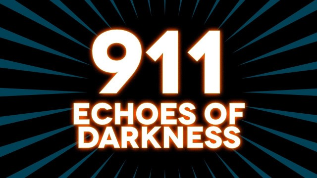 9/11 – Echoes of Darkness [Mini-documentary]