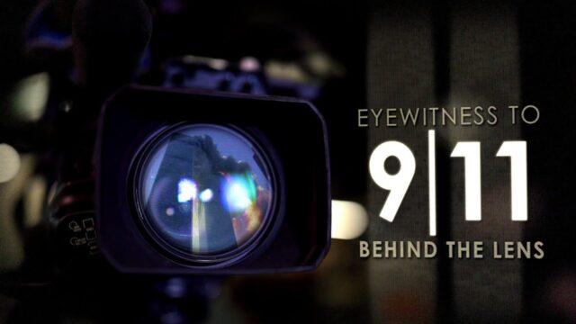 'Eyewitness to 9/11: Behind the Lens' reveals untold stories of America's darkest day (TRAILER)